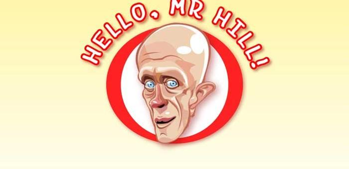 Arriva Mr. Hill